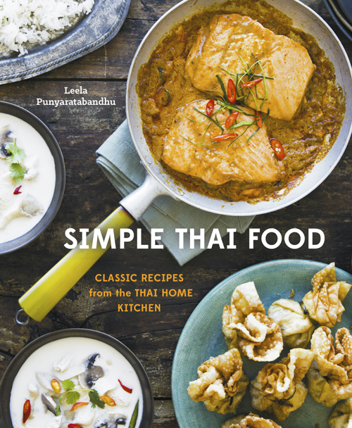 Simple Thai Food by Leela Punyaratabandhu