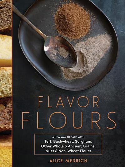 Flavor Flours Cover - Alice Medrich